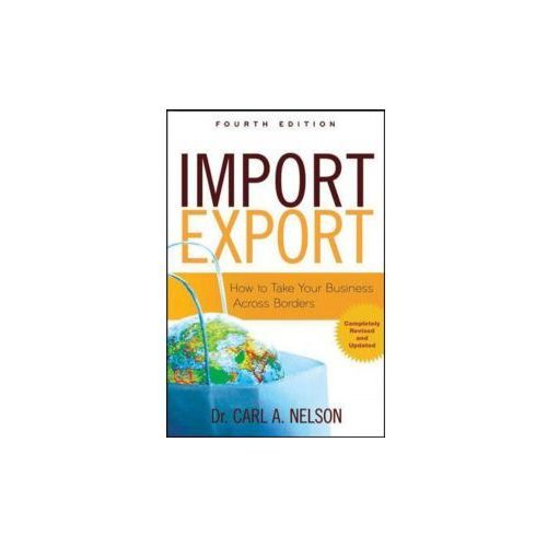 Biblioteka biznesu, Import/Export: How to Take Your Business Across Borders