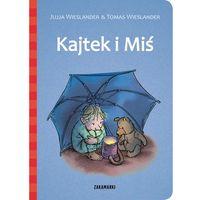 Książki dla dzieci, Kajtek i Miś (opr. twarda)