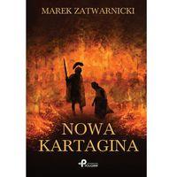 Powieści, Nowa Kartagina - Marek Zatwarnicki (opr. miękka)
