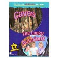 Książki do nauki języka, Caves / The Lucky Accident Macmillan Children's Readers 6 (opr. miękka)
