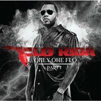 Pozostała muzyka rozrywkowa, Only One Flo (Part 1) (*) - Flo Rida (Płyta CD)