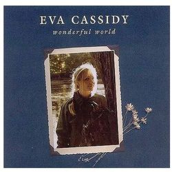Cassidy, Eva - Wonderful World