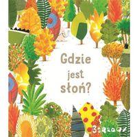 Książki dla dzieci, Gdzie jest słoń? (opr. twarda)