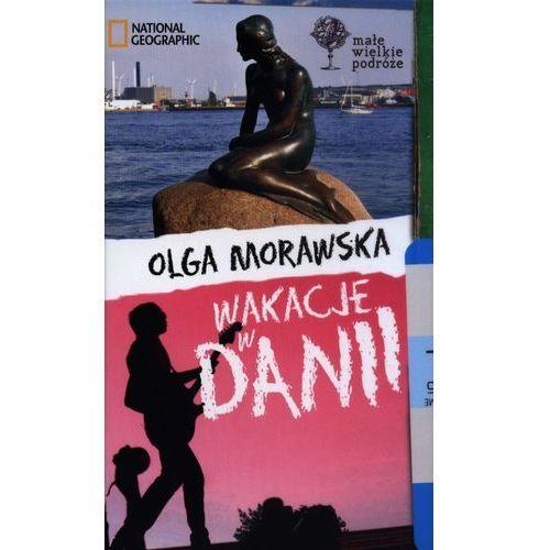 Reportaże, Wakacje w Danii Małe Wielkie Podróże (opr. twarda)