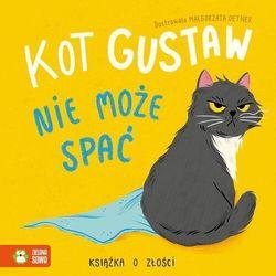 Kot gustaw nie może spać książka o złości - praca zbiorowa