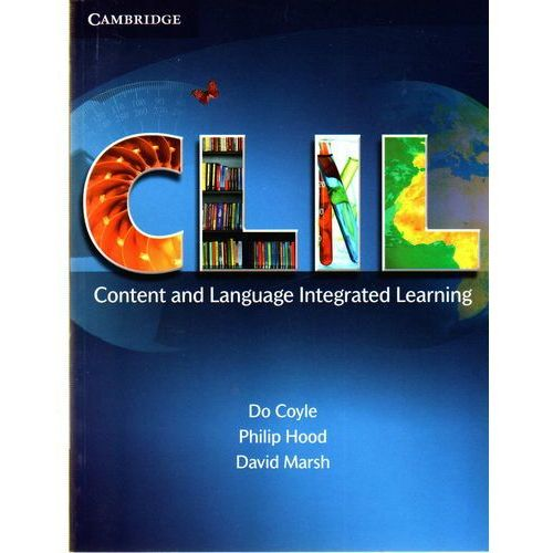 Książki do nauki języka, CLIL Content And Language Integrated Learning Paperback (opr. miękka)