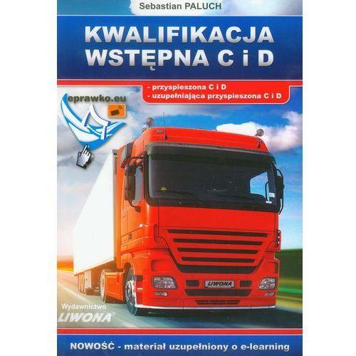 Biblioteka motoryzacji, Kwalifikacja wstępna C i D - Sebastian Paluch (opr. miękka)