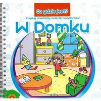 Książki dla dzieci, Co gdzie jest W domku (opr. kartonowa)