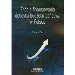 Źródła finansowania deficytu budżetu państwa w Polsce (opr. miękka)