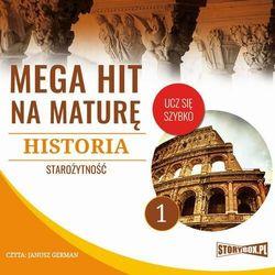 Mega hit na maturę. Historia 1. Starożytność - Krzysztof Pogorzelski - audiobook