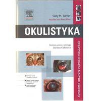 Biologia, Okulistyka. Seria Praktyka Lekarza Małych Zwierząt (opr. twarda)