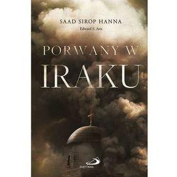 Porwany W Iraku - Saad Sirop Hanna,edward S. Aris (opr. broszurowa)
