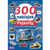 Naklejki, 300 naklejek Pojazdy Naklejkowy świat