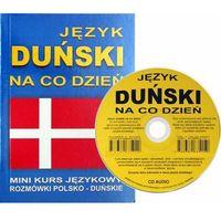 Książki do nauki języka, Język duński na co dzień. Mini kurs językowy. Rozmówki polsko-duńskie (+ CD) (opr. broszurowa)