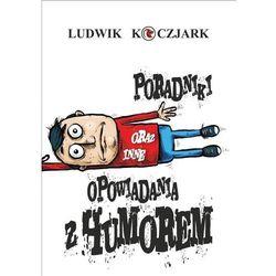 Poradniki oraz inne opowiadania z humorem (opr. broszurowa)