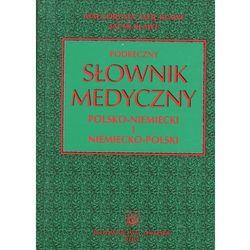 Podręczny słownik medyczny polsko-niemiecki i niemiecko-polski (opr. twarda)