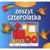 Książki dla dzieci, Bibl. mądrego dziecka - trzeci zeszyt czterolatka (opr. broszurowa)