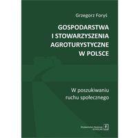 E-booki, Gospodarstwa i stowarzyszenia agroturystyczne w Polsce - Grzegorz Foryś (PDF)
