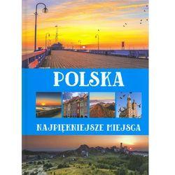 Polska Najpiękniejsze miejsca - Anna Willman (opr. twarda)