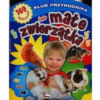 Książki dla dzieci, Klub przyrodnika Małe zwierzątka 5 (opr. miękka)
