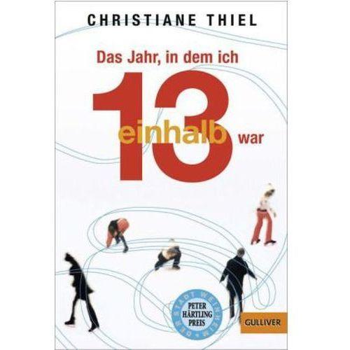 Pozostałe książki, Das Jahr, in dem ich 13 1/2 war Thiel, Christiane