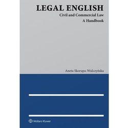 Legal English. Civil and Commercial Law. A Handbook - Aneta Skorupa-Wulczyńska