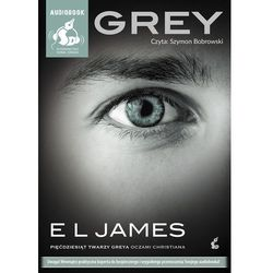"""Grey. """"Pięćdziesiąt twarzy Greya"""" oczami Christiana (Audiobook) - Wysyłka od 3,99 - porównuj ceny z wysyłką"""