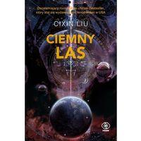 Książki fantasy i science fiction, Wspomnienie o przeszłości Ziemi 2 Ciemny las - Liu Cixin (opr. miękka)