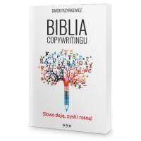 Biblioteka biznesu, Biblia copywritingu - Dariusz Puzyrkiewicz