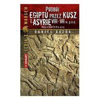 E-booki, EBOOK: Podbój Egiptu przez Kusz i Asyrię w VIII-VII w. p.n.e. - plik MOBI