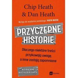 Przyczepne historie - chip heath,dan heath (opr. broszurowa)
