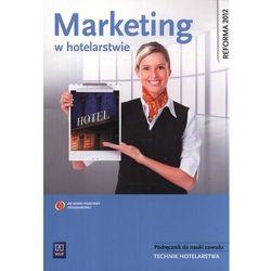 Marketing w hotelarstwie Podręcznik do nauki zawodu (opr. miękka)
