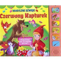 Książki dla dzieci, Czerwony Kapturek Magiczne dźwięki - Praca zbiorowa (opr. kartonowa)