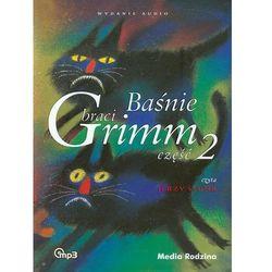Baśnie braci Grimm. Część 2 (audiobook CD)