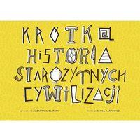 Książki dla dzieci, Krótka historia starożytnych cywilizacji (opr. kartonowa)