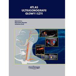 Atlas ultrasonografii głowy i szyi (opr. twarda)