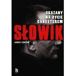 Słowik Skazany na bycie gangsterem. Darmowy odbiór w niemal 100 księgarniach! (opr. broszurowa)