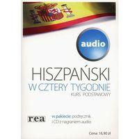 Książki do nauki języka, Hiszpański w cztery tygodnie Kurs podstawowy audio - Praca zbiorowa (opr. broszurowa)