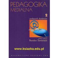 Książki popularnonaukowe, Pedagogika medialna. Podręcznik akademicki. Tom 2 (opr. miękka)