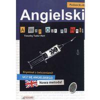 Książki do nauki języka, A Way Out of Hell. Angielski Kryminał z Ćwiczeniami. Poziom B1-B2 (opr. broszurowa)