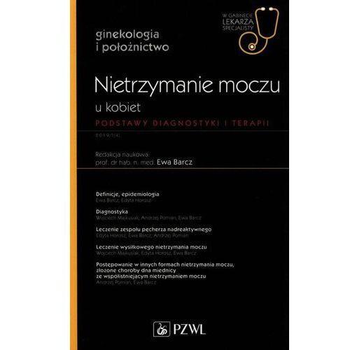 Książki medyczne, W Gabinecie Lekarza Specjalisty 4/2019 Nietrzymanie moczu u kobiet (opr. miękka)