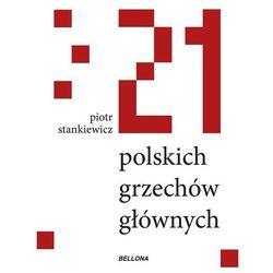 21 polskich grzechów głównych (opr. miękka)