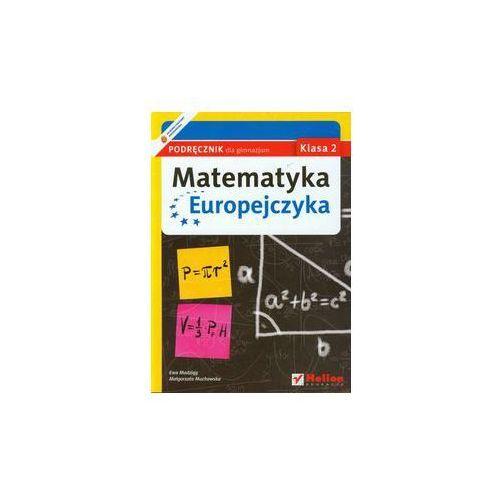 Leksykony i albumy przyrodnicze, Matematyka Europejczyka. Podręcznik dla gimnazjum. Klasa 2 (opr. miękka)