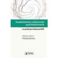 E-booki, Uzależnienia i substancje psychoaktywne - Marek Jarema (EPUB)