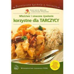 Właściwe i smaczne żywienie korzystne dla tarczycy - Christiane Pfeuffer - ebook