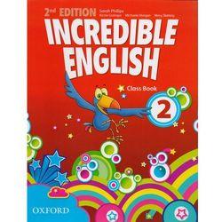 Incredible English 2. Second Edition. Class Book. Język angielski. Szkoła podstawowa (opr. miękka)