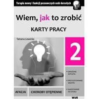 Książki dla dzieci, Wiem, jak to zrobić - Karty pracy - cz. 2 (opr. broszurowa)