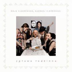Sprawa rodzinna (CD) - Maja Sikorowska, Andrzej Sikorowski