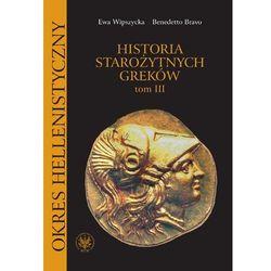 Historia starożytnych Greków. Tom 3 (opr. broszurowa)