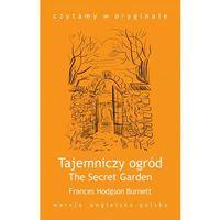 "E-booki, ""The Secret Garden / Tajemniczy ogród"" - Frances Hodgson Burnett"